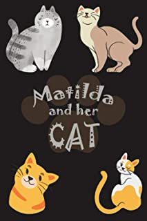 Matilda and her cat: This beautiful notebook/journal/diary has a unique interior-The best present for your daughter, kids,...