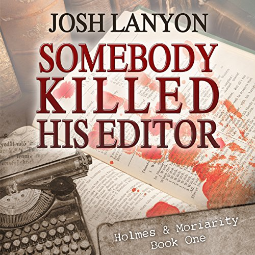 Somebody Killed His Editor audiobook cover art