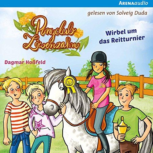 Wirbel um das Reitturnier     Ponyclub Löwenzahn 1              Autor:                                                                                                                                 Dagmar Hoßfeld                               Sprecher:                                                                                                                                 Solveig Duda                      Spieldauer: 2 Std. und 42 Min.     Noch nicht bewertet     Gesamt 0,0