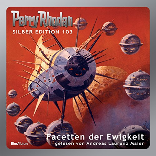 Facetten der Ewigkeit     Perry Rhodan Silber Edition 103. Der 14. Zyklus. PAN-THAU-RA              De :                                                                                                                                 Ernst Vlcek,                                                                                        Clark Darlton,                                                                                        H. G. Ewers,                   and others                          Lu par :                                                                                                                                 Andreas Laurenz Maier                      Durée : 17 h et 19 min     Pas de notations     Global 0,0