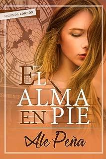 El Alma en pie: Novela Corta (Spanish Edition)