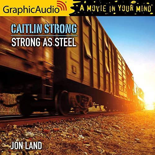 Strong As Steel [Dramatized Adaptation] cover art