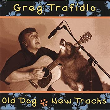 Old Dog-New Tracks