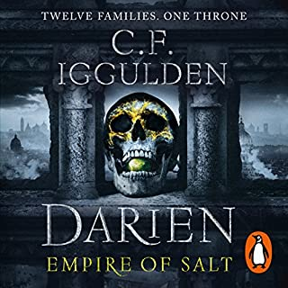 Darien     Empire of Salt Trilogy, Book 1              By:                                                                                                                                 C. F. Iggulden                               Narrated by:                                                                                                                                 Daniel Weyman                      Length: 10 hrs and 2 mins     238 ratings     Overall 4.5