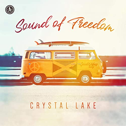 Crystal Lake - Sound Of Freedom