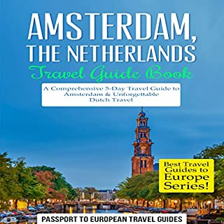 Amsterdam, Netherlands Travel Guide Book audiobook cover art