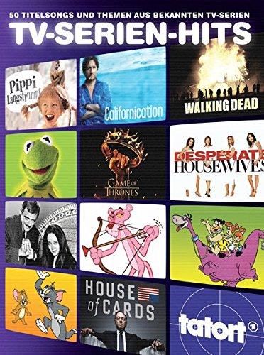 TV-Serien-Hits - 50 Titelsongs und Themen aus bekannten TV-Serien für Klavier, Gesang und Gitarre: Songbook