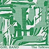 Songtexte von Girl Band - The Talkies
