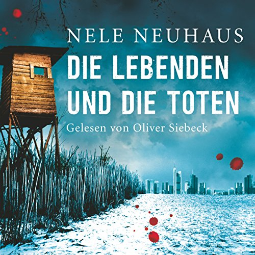 Die Lebenden und die Toten     Bodenstein & Kirchhoff 7              By:                                                                                                                                 Nele Neuhaus                               Narrated by:                                                                                                                                 Oliver Siebeck                      Length: 17 hrs and 53 mins     29 ratings     Overall 4.4