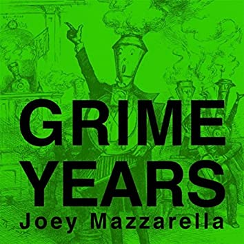 Grime Years