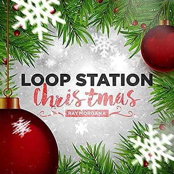 Loop Station Christmas