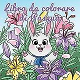 Libro da colorare di Pasqua: Cestino di Pasqua e libri per...