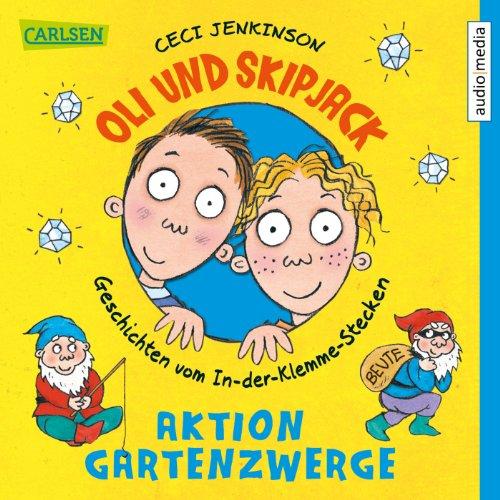 Aktion Gartenzwerge (Oli und Skipjack 2) Titelbild