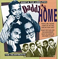 Daddy's Home by Heartbeats & Limelites (1996-06-18)