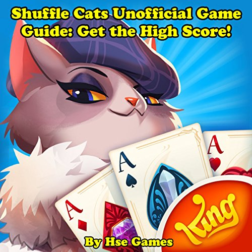Shuffle Cats Unofficial Game Guide: Get the High Score! audiobook cover art