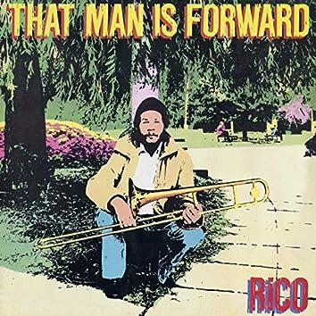 That Man Is Forward