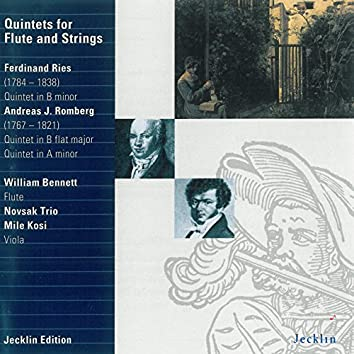 Ferdinand Ries & Andreas Jakob Romberg: Quintets for Flute and Strings