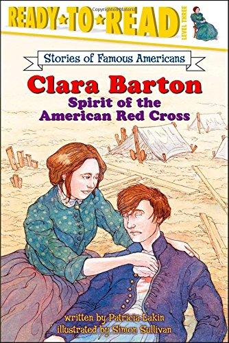 Clara Barton: Spirit of the American Red Cross (Ready-to-read SOFA)