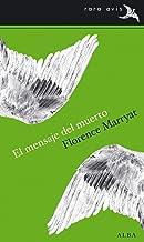 El mensaje del muerto (Rara Avis) (Spanish Edition)