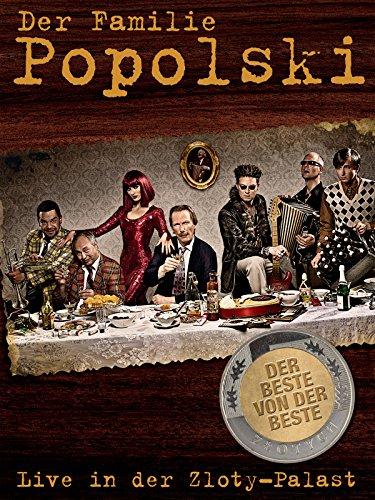 Der Familie Popolski: Live in der Zloty-Palast - Der Beste von der Beste