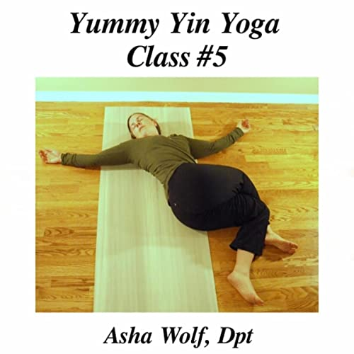 Yummy Yin Yoga Class #5 de Dpt Asha Wolf en Amazon Music ...