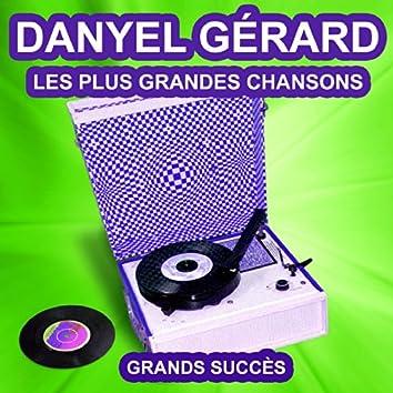 Danyel Gérard chante ses grands succès (Les plus grandes chansons de l'époque)