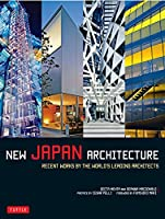 New Japan Architecture(PB版)―Recent Works by the World