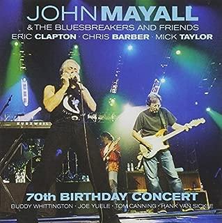 70th Birthday Celebration by John Mayall & The Bluesbreakers (2003-11-18)