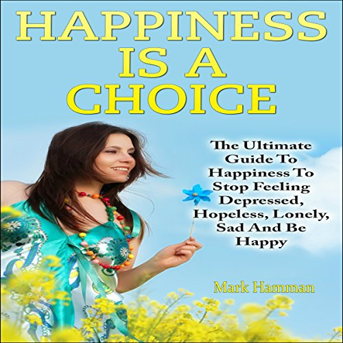 Happiness Is a Choice audiobook cover art