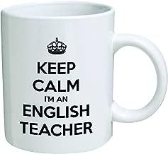 Funny Mug - Keep Calm I'm an English Teacher - 11 OZ Coffee Mugs - Inspirational gifts and sarcasm - By A Mug To Keep TM