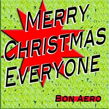 Merry Christmas Everyone (Time for Singing Christmas Songs)