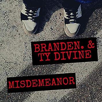 Misdemeanor (feat. Ty Divine)