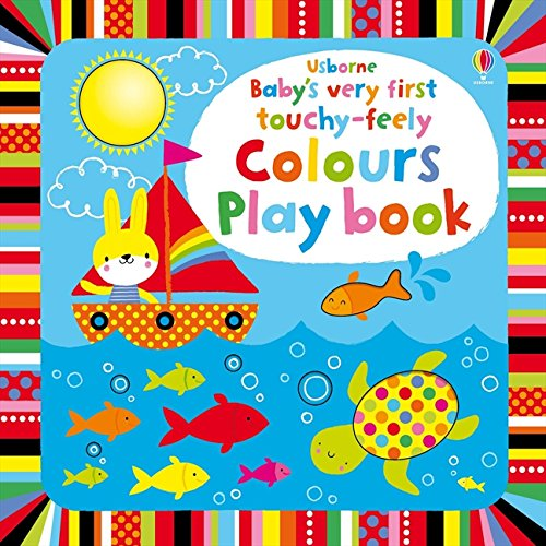 Baby's very touchy-feely colours play book
