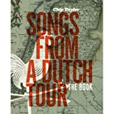 SONGS FROM A DUTCH TOUR by Chip Taylor (2008-12-09)