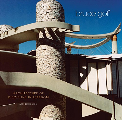 Best bruce goff architecture of discipline in freedom for 2021