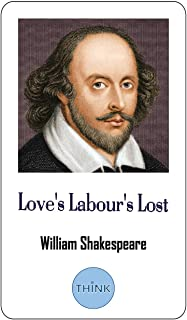 Love's Labour's Lost: One of Shakespeare's Early Comedies