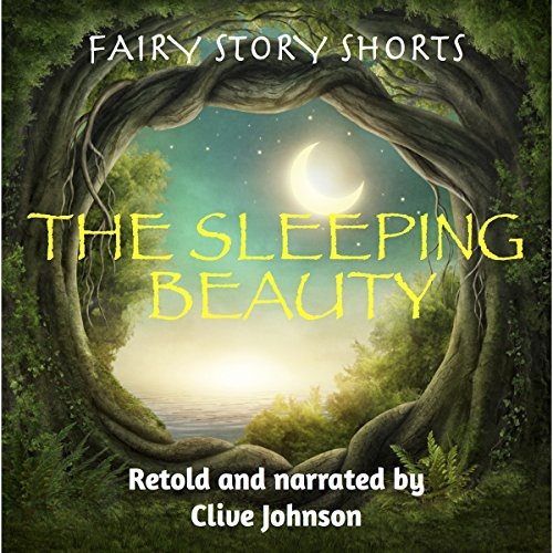The Sleeping Beauty: Fairy Story Shorts audiobook cover art