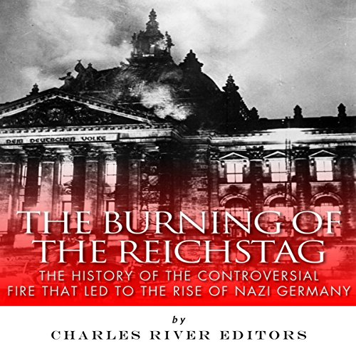 The Burning of the Reichstag audiobook cover art
