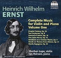 エルンスト:ヴァイオリンとピアノのための作品全集 第1集