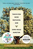 Their Eyes Were Watching God: A Novel (Harper Perennial Modern Classics) - Zora Neale Hurston