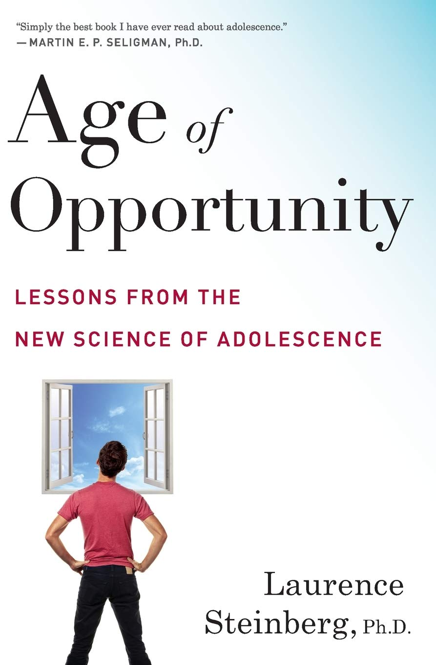 Image OfAge Of Opportunity: Lessons From The New Science Of Adolescence
