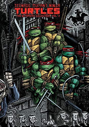 Teenage Mutant Ninja Turtles: The Ultimate Collection Volume 3 (TMNT Ultimate Collection, Band 3)