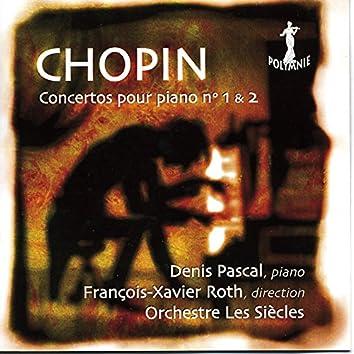 Chopin: Concertos Pour Piano No. 1 & 2