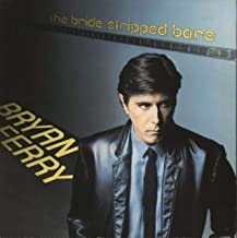 Bryan Ferry / The Bride Stripped Bare