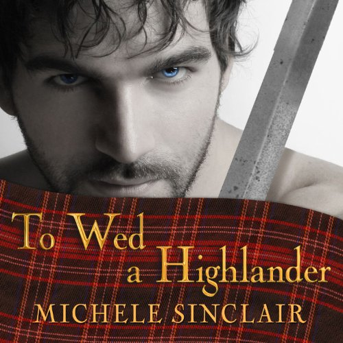 To Wed a Highlander audiobook cover art