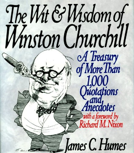 The Wit & Wisdom of Winston Churchill: A Treasury of More Than 1,000 Quotations and Anecdotesの詳細を見る
