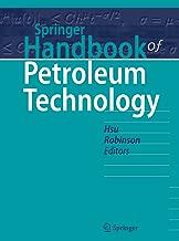 Springer Handbook of Petroleum Technology (Springer Handbooks)