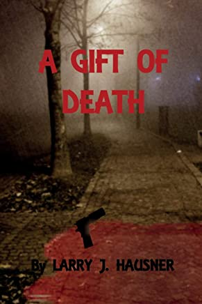 A Gift of Death