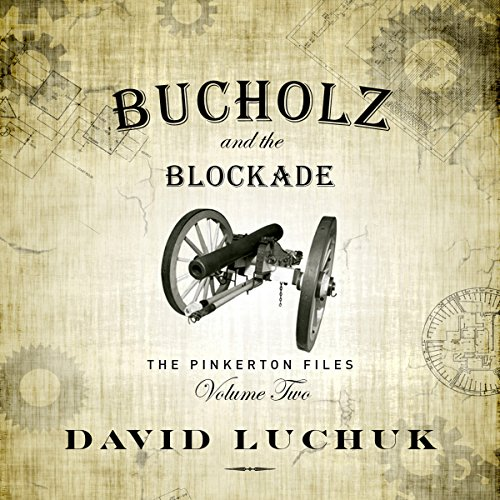 Buchuolz and the Blockade audiobook cover art