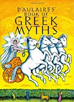 D'Aulaires' Book of Greek Myths by Ingri d'Aulaire Edgar Parin d'Aulaire(1992-03-01)